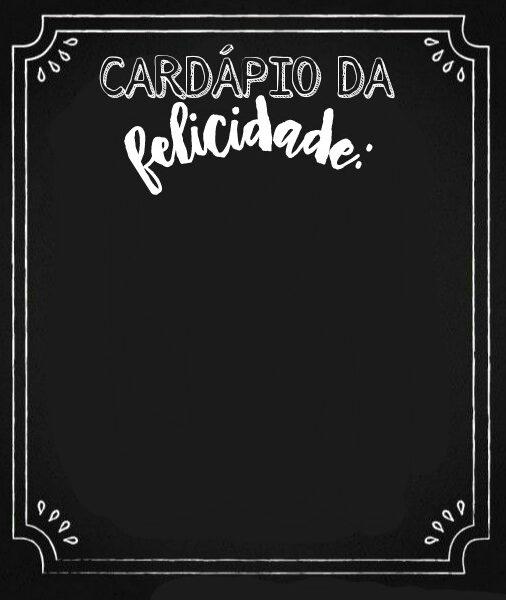 Excepcional Quadro Negro - Cardápio da Felicidade - Artes Prado Neto MK73